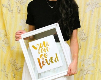 Best Friend Gift / You Are So Loved / Gold Foil Print / Love Print / Indigo Watercolor Print / Gold Foil Quote Print / Love Wall Art