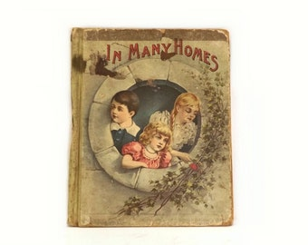 "1895 Antique Childrens Book ""In Many Homes"", Lothrop Publishing Good Cheer Series, Vintage HC Illustrated Storybook for Boys and Girls"