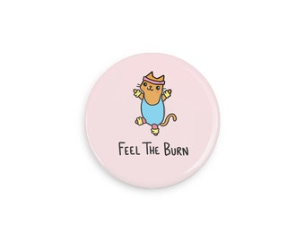 Fitness Cat Pinback Button Cute Fitness Motivation Feel the Burn Magnet