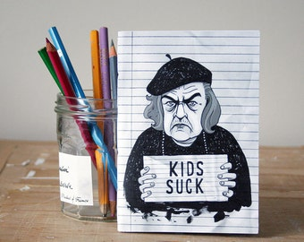 Kids Suck Notebook - Jotter - Unlined Notebook - A6