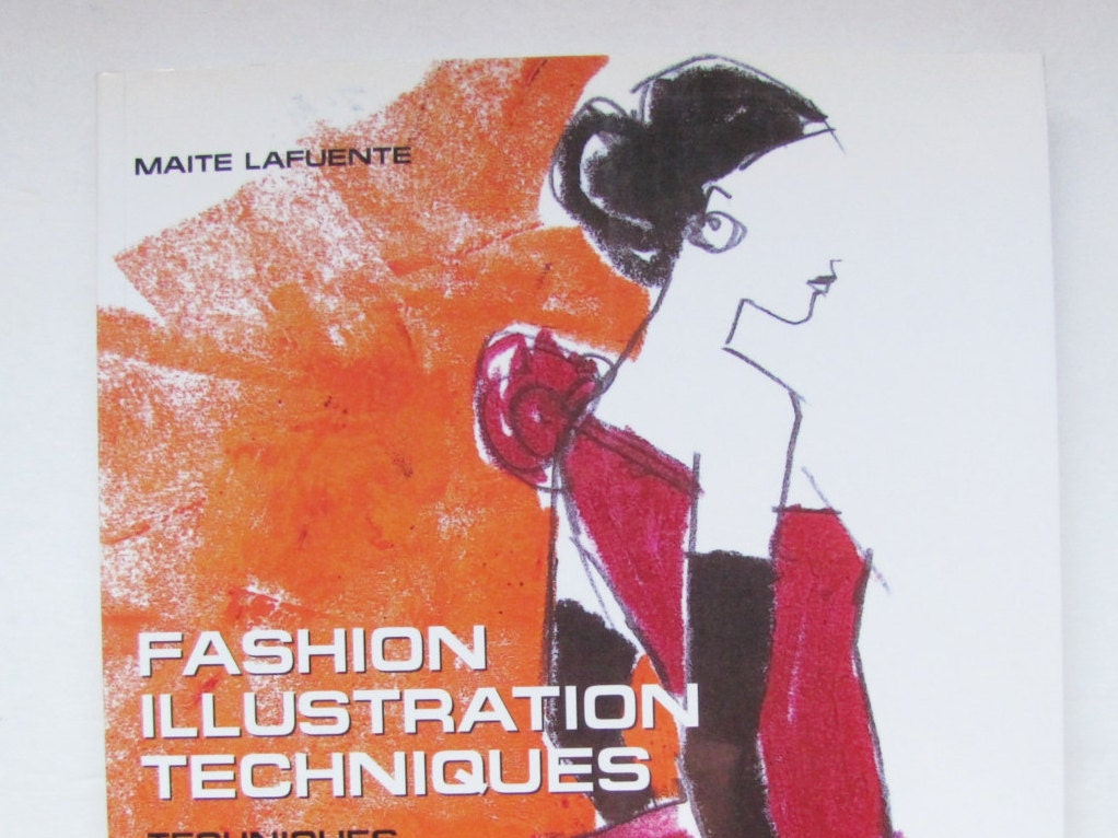 Fashion Illustration Techniques by Lafuente Fashion Book on