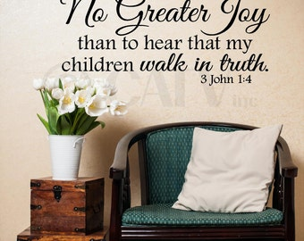 I Have No Greater Joy Than To Hear That My Childre... vinyl lettering wall sayings home decor art sticker decal 10 tall x 32 wide