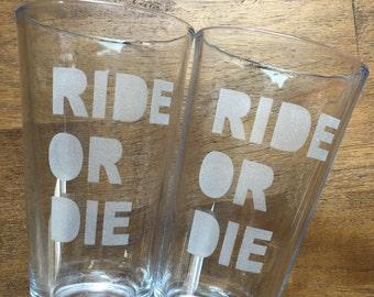 Ride Or Die Pint Glass Set