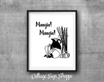 Mangia Mangia, Eat, Eat, Italian Wall Art, Restaurant Wall Art, Kitchen Wall Art, INSTANT DOWNLOAD, Italian Kitchen Decor, Dining Room Art