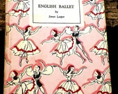 English Ballet - Janet Leeper 1944 First Edition Ballet History Colour Illustrations