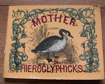 vintage 70s childrens picture book Mother Goose In Hieroglyphicks  charming book
