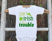 Kids St. Patricks Day Outfit - Part Irish All Trouble Onepiece - Novelty St. Patricks Shirt for Baby Boys - Green Clover - Infant Outfit