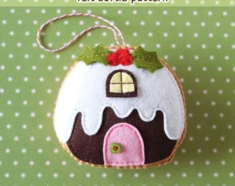 PDF patroon - Figgy Pudding Cottage Ornament patroon, Christmas voelde Ornament patroon, Dessert vilt Softie naaien patroon