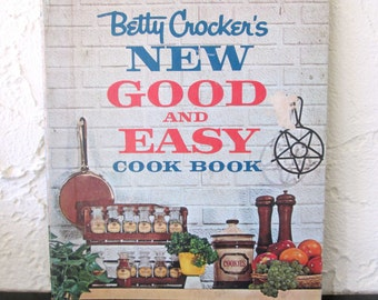 Vintage Cookbook Betty Crocker's New Good and Easy Cook Book 1962 First Edition Second Printing Recipe Spiral Bound Hardcover