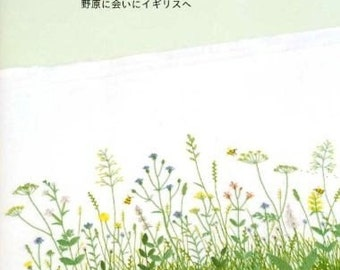 Embroidered Travel Note by Kazuko Aoki (Japanese craft book, Japanese embroidery book) To England to see  fields