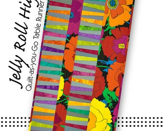 Jelly Roll High Jinx Table Runner and Placemats Pattern ~ Quilt as you Go ~ Tiger Lily Press ~ Jelly Roll Friendly Pattern ~ Precuts Pattern