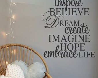 Inspire-Believe- Dream- Create- Imagine- Hope-Embrace Life -Vinyl Wall Decal- Quotes- Decals-Words for the Wall