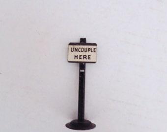 UNCOUPLE HERE Vintage Metal Model Railroad Sign