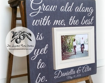 Wedding Gift, Anniversary Gift, Personalized Picture Frame, Grow Old With Me The Best Is Yet To Be, 16x16 The Sugared Plums Frames