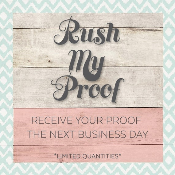 Rush My Proof - Two Business Days