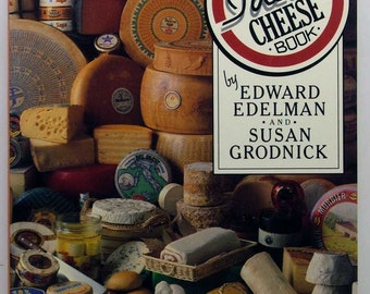 Ideal Cheese Book Signed by Edward Edelman 1986 SC Stated First Edition