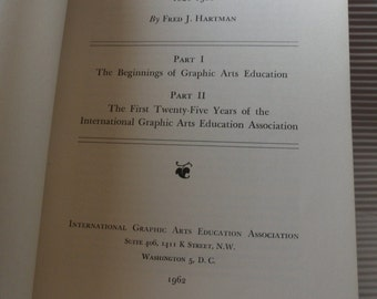Graphic Arts Education 1826 1960! The Edition Consists Of 1500 Copies Published July 1962! Written By Fred J Hartman! Free S&H Sale+20% Off!