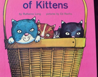A BAsketful of Kittens / 1972 / Ruthanna Long / Ed Renfro / Giant Golden Book
