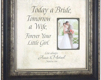 Personalized Wedding Gift for  Father Mother of the Bride, Personalized Photo Picture Frame gift sign for Dad Daddy , TODAY A BRIDE, 16 X 16