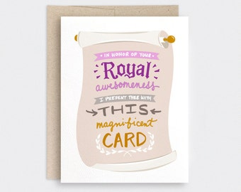 Graduation Card Funny, Congratulations Card, Illustrated Hand Lettered Card - In Honor of Your Royal Awesomeness - Funny Mothers Day Card
