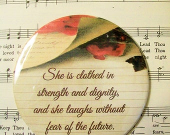 She is Clothed in Strength and Dignity...Proverbs Woman Mirror or Magnet Proverbs 31:25, Christian Favor, 3.5 Inch Mirror or Magnet