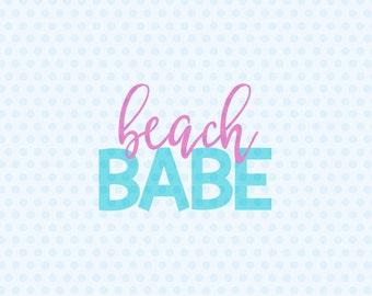 Beach Babe Svg, Beach Babe, Svg Files, T- Shirt Designs, Beach, Silhouette, Cricut, Cutting Files