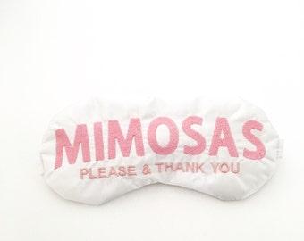 MIMOSAS Please and Thank you sleep eye mask