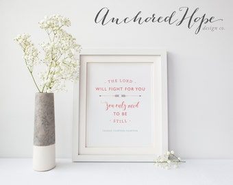 Exodus 14:14 - The Lord will fight for you - Jesus - Christian Art - Adoption - Nursery Print -  Printable Home Decor Artwork - PIY