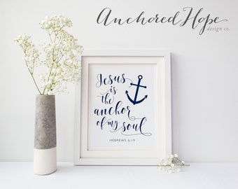 Hebrews 6:19 - Hope Anchor Print - Jesus - Christian Printable Gift - Hebrews  Printable Home Decor Artwork - PIY