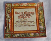 1984 - Saint George and the Dragon, retold by Margaret Hodges, illustrated by Hyman, English folklore legend  kingdom gift for kids birthday