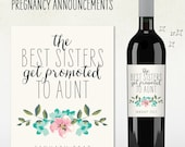 Custom Wine Label - Pregnancy Announcement - the best sisters get promoted to AUNT
