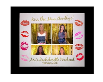 Kiss the Miss Goodbye, Bachelorette Party, Picture Frame Mat