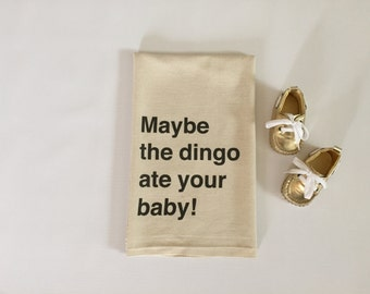 Funny Seinfeld quote baby gift, 100% cotton burp cloth, baby shower gift idea | Maybe the dingo ate your baby!