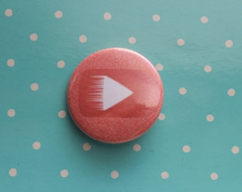 Play Button Magnet or Pinback Button
