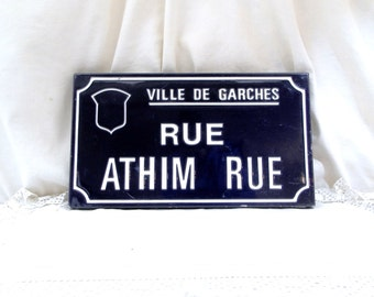 """Vintage French Embossed Enamel Street Sign """"Athim Rue"""" Street in the Town of Garches near Paris, Parisian Decor, French Country Decor, Retro"""