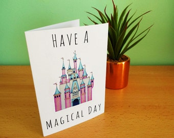 Happy Birthday 'Have a Magical Day' Greeting Card A6 Disney Cinderella Castle
