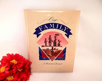 Our Family A Historical Journal Hardcover Book Geneology History Family Tree Ancestry Records Photos Unused Vintage 1990 Fill In Blank Album