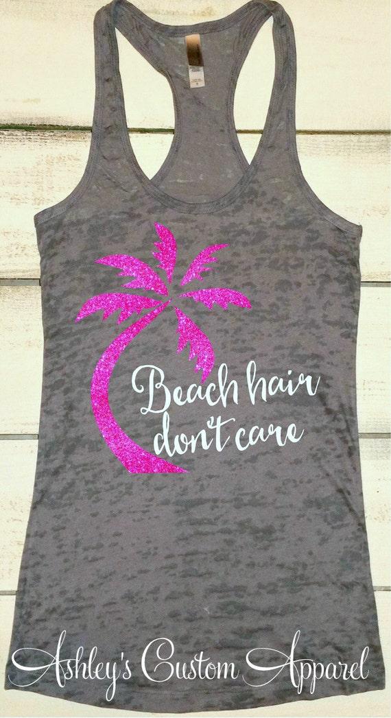 Beach Hair Don't Care Beach Tank Top Beach Cover Ups