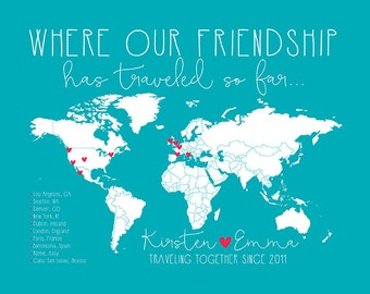 Friendship Travels Places Traveled With Best Friend World Or Us Map Custom Map