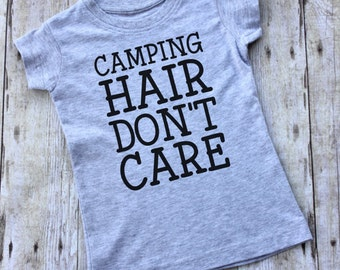 Camping Hair Don't Care Shirt - Camping Shirt - Happy Camper - Gift for Kids - Kid's Camping Shirt