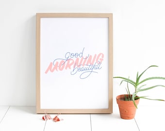 Poster type screen printed / small poster / minimalist poster / pink chewing gum blue / Good morning beautiful