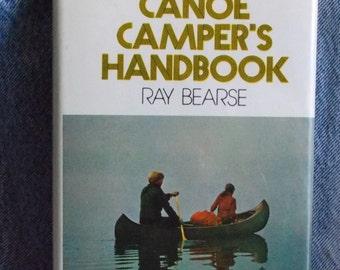 Vintage The Canoe Camper's Handbook Ray Bearse 1974