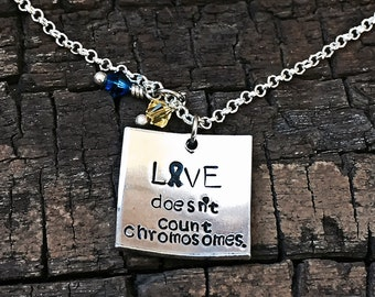 Down syndrome awareness necklace, Down syndrome necklace, Down syndrome awareness jewelry, love doesn't count chromosomes, Down syndrome