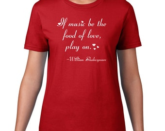 Shakespeare TShirt, Food Of Love, Poetry Quote T Shirt, Shakespeare T Shirt, Inspirational Quote Tee, Poem, Ringspun Cotton, Mens Plus Size