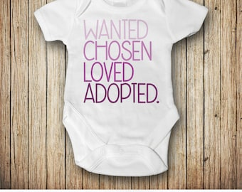 Adoption Announcement Bodysuit | Baby Girl Adoption Gifts | Adoption Shirt | We're Adopting | Wanted Chosen Loved Adopted.