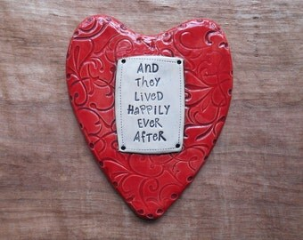 "Red Heart Ceramic Wall Plaque ""And They Lived Happily Ever After""; Wedding Gift; Anniversary Gift; Couples Present; Valentine's Day Gift"