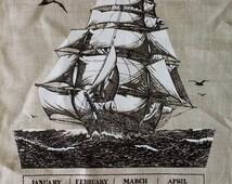 1971 Black White and Natural Sea Tall Ship Nautical Calendar Tea Towel with Phrase Poem Saying - 100% Linen