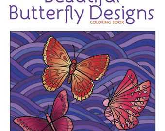 Beautiful Butterfly Designs Color Art Adult Coloring Book  - Color Fun - Creative Haven - Dover Publications