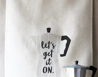 let's get it on linen tea towel