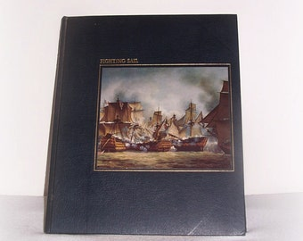 Fighting Sail  Time Life Book The Seafarers Whipple 1979 Vintage History Book War Book Sailors And The Sea Captains General History War Book